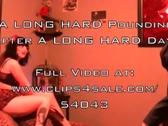 a long hard pounding after a long hard day preview